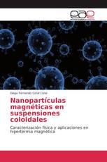 Nanopartículas magnéticas en suspensiones coloidales