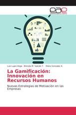 La Gamificación: Innovación en Recursos Humanos