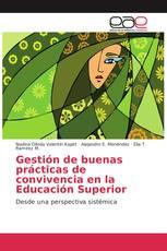 Gestión de buenas prácticas de convivencia en la Educación Superior