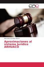 Aproximaciones al sistema Jurídico ARHUACO