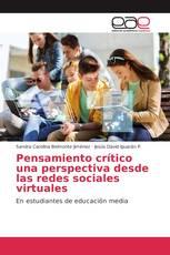 Pensamiento crítico una perspectiva desde las redes sociales virtuales