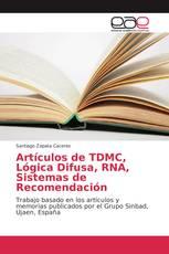 Artículos de TDMC, Lógica Difusa, RNA, Sistemas de Recomendación