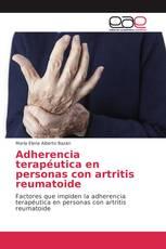 Adherencia terapéutica en personas con artritis reumatoide