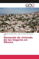 Demanda de vivienda de los hogares en México