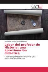 Labor del profesor de Historia: una aproximación didáctica