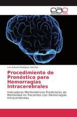 Procedimiento de Pronóstico para Hemorragias Intracerebrales
