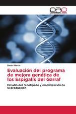 Evaluación del programa de mejora genética de los Espigalls del Garraf