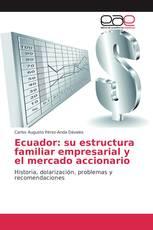 Ecuador: su estructura familiar empresarial y el mercado accionario