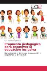 Propuesta pedagógica para promover la educación inclusiva