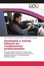 Ansiedad y estrés laboral en conductores profesionales