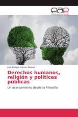 Derechos humanos, religión y políticas públicas