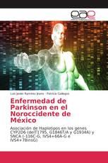 Enfermedad de Parkinson en el Noroccidente de México