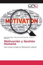Motivación y Gestión Humana