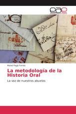 La metodología de la Historia Oral