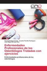 Enfermedades Profesionales de los Odontólogos Tratadas con ejercicios