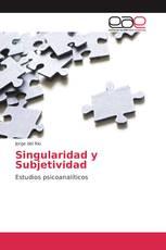 Singularidad y Subjetividad