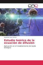 Estudio teórico de la ecuación de difusión
