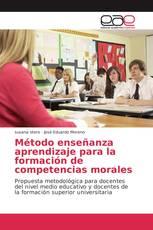 Método enseñanza aprendizaje para la formación de competencias morales