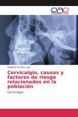 Cervicalgia, causas y factores de riesgo relacionados en la población