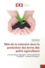Rôle de la mémoire dans la protection des terres des petits agriculteurs