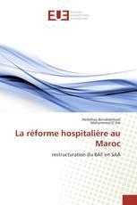 La réforme hospitalière au Maroc