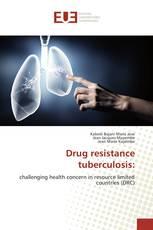 Drug resistance tuberculosis: