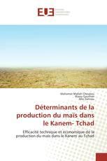 Déterminants de la production du maïs dans le Kanem- Tchad