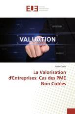 La Valorisation d'Entreprises: Cas des PME Non Cotées
