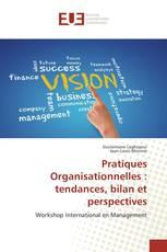 Pratiques Organisationnelles : tendances, bilan et perspectives