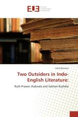 Two Outsiders in Indo-English Literature: