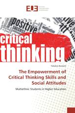 The Empowerment of Critical Thinking Skills and Social Attitudes