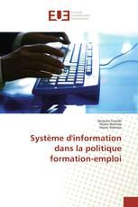 Système d'information dans la politique formation-emploi
