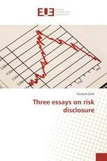 Three essays on risk disclosure