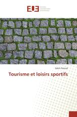 Tourisme et loisirs sportifs