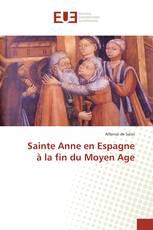 Sainte Anne en Espagne à la fin du Moyen Age