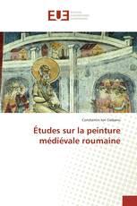 Études sur la peinture médiévale roumaine