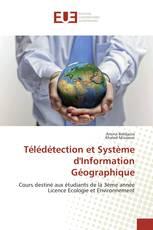 Télédétection et Système d'Information Géographique
