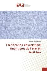 Clarification des relations financières de l'Etat en droit turc