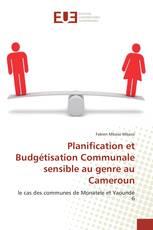Planification et Budgétisation Communale sensible au genre au Cameroun