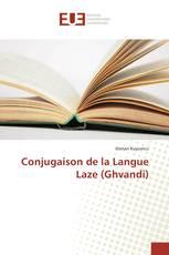 Conjugaison de la Langue Laze (Ghvandi)