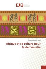 Afrique et sa culture pour la démocratie