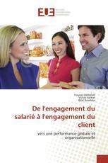 De l'engagement du salarié à l'engagement du client