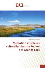 Médiation et valeurs culturelles dans la Région des Grands Lacs