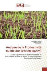 Analyse de la Productivité du blé dur (Variété Karim)