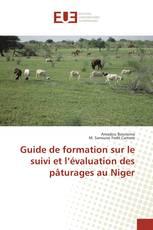 Guide de formation sur le suivi et l'évaluation des pâturages au Niger