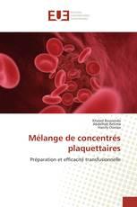 Mélange de concentrés plaquettaires