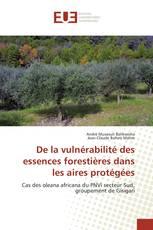 De la vulnérabilité des essences forestières dans les aires protégées