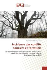 Incidence des conflits fonciers et forestiers