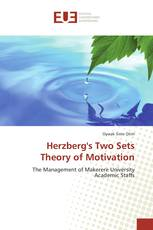 Herzberg's Two Sets Theory of Motivation