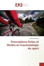 Prescriptions licites et illicites en traumatologie du sport